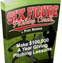 Six Figure Pitching Coach