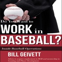 Do You Want To Work In Baseball?