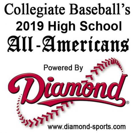 Collegiate Baseball 2019 HS All-Americans